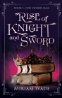 Rise of Knight and Sword Cover Image