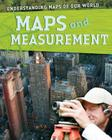 Maps and Measurement (Understanding Maps of Our World (Library)) Cover Image