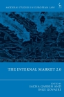 The Internal Market 2.0 (Modern Studies in European Law) Cover Image