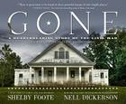 Gone: A Heartbreaking Story of the Civil War: A Photographic Plea for Preservation Cover Image