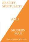 Reality, Spirituality, and Modern Man Cover Image