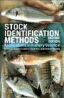 Stock Identification Methods: Applications in Fishery Science Cover Image