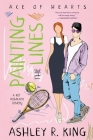 Painting the Lines: A Hot Romantic Comedy Cover Image
