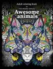 Adult Coloring Book: Awesome animals Cover Image