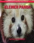 Kleiner Panda: Sagenhafte Fakten und Fotos Cover Image