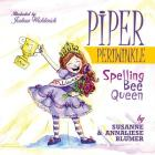Piper Periwinkle: Spelling Bee Queen Cover Image