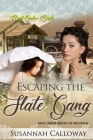 Escaping the Slate Gang Cover Image