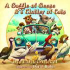 A Gaggle of Geese & a Clutter of Cats Cover Image