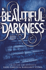 Beautiful Darkness (Beautiful Creatures #2) Cover Image