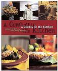 A Cowboy in the Kitchen: Recipes from Reata and Texas West of the Pecos Cover Image