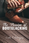 The Passion of Bootblacking Cover Image