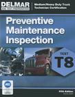 ASE Test Prep- T8 Preventive Maintenance (Delmar Learning's Test Preparation) Cover Image