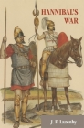 Hannibal's War: A Military History of the Second Punic War Cover Image