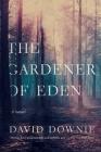 The Gardener of Eden: A Novel Cover Image