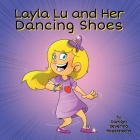 Layla Lu and Her Dancing Shoes Cover Image