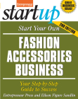 Start Your Own Fashion Accessories Business: Your Step-By-Step Guide to Success (Entrepreneur Magazine's Start Ups) Cover Image