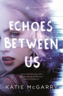 Echoes Between Us Cover Image