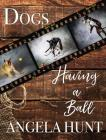 Dogs Having a Ball Cover Image