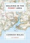 Walking in the Fowey Area (Cornish Walks #2) Cover Image