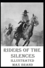 Riders of the Silences Illustrated Cover Image