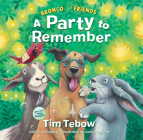 Bronco and Friends: A Party to Remember Cover Image