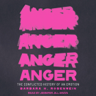 Anger: The Conflicted History of an Emotion Cover Image