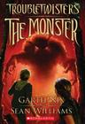 The Monster (Troubletwisters #2) Cover Image