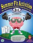 Summer Fit, Grades 3-4: Exercises for the Brain and Body While Away from School Cover Image