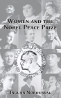 Women and the Nobel Peace Prize: Ingunn Norderval Cover Image