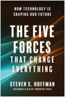 The Five Forces That Change Everything: How Technology Is Shaping Our Future Cover Image
