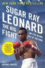 The Big Fight: My Life In and Out of the Ring Cover Image
