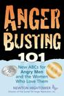 Anger Busting 101: The New ABCs for Angry Men and the Women Who Love Them Cover Image