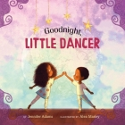 Goodnight, Little Dancer Cover Image