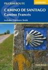 Camino de Santiago - Camino Francés: Guide With Map Book Cover Image