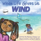 When Life Gives Us Wind Cover Image