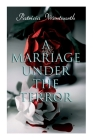 A Marriage Under the Terror: Romance in the Shadows of the French Revolution (Historical Novel) Cover Image