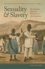 Sexuality and Slavery: Reclaiming Intimate Histories in the Americas Cover Image
