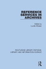 Reference Services in Archives Cover Image