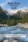 Rocks, Rivers, and the Changing Earth: A first book about geology Cover Image