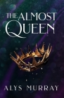 The Almost Queen Cover Image