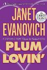 Plum Lovin': A Stephanie Plum Between-the-Numbers Novel Cover Image