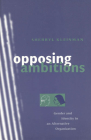 Opposing Ambitions: Gender and Identity in an Alternative Organization Cover Image