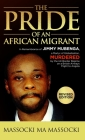 The Pride of an African Migrant: Revised Edition Cover Image