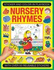 Sticker and Color-In Playbook: Nursery Rhymes: With Over 50 Reusable Stickers Cover Image