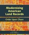 Modernizing American Land Records: Order Upon Chaos Cover Image
