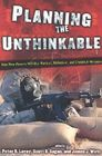 Planning the Unthinkable: How New Powers Will Use Nuclear, Biological, and Chemical Weapons (Cornell Studies in Security Affairs) Cover Image