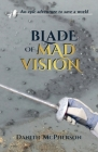 Blade of Mad Vision Cover Image