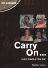 Carry On...: Every Movie, Every Star (On Screen) Cover Image