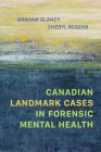 Canadian Landmark Cases in Forensic Mental Health Cover Image
