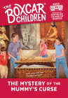 The Mystery of the Mummy's Curse (The Boxcar Children Mysteries #88) Cover Image